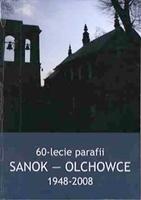 60-lecie parafii Sanok-Olchowce 1948-2008