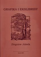 Zbigniew Jóźwik: Grafika i ekslibrisy