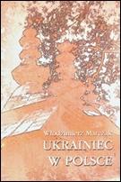 Włodzimierz Marczak: Ukrainiec w Polsce