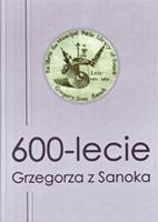 600-lecie Grzegorza z Sanoka