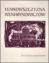Anna Strzelecka, Leszek Puchała: Łekmowszczyzna Wenhrynowiczów