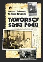 Tadeusz Taworski, Jerzy S. Żukowski: Taworscy. Saga rodu.