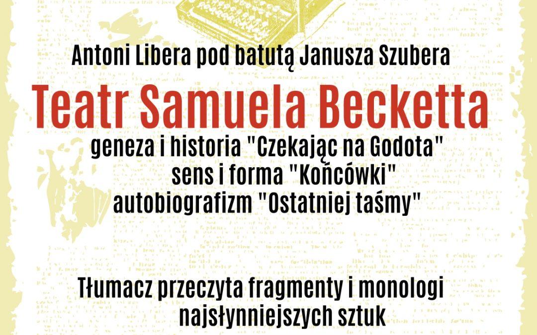 Zapraszamy na spotkanie z twórczością Samuela Becketta